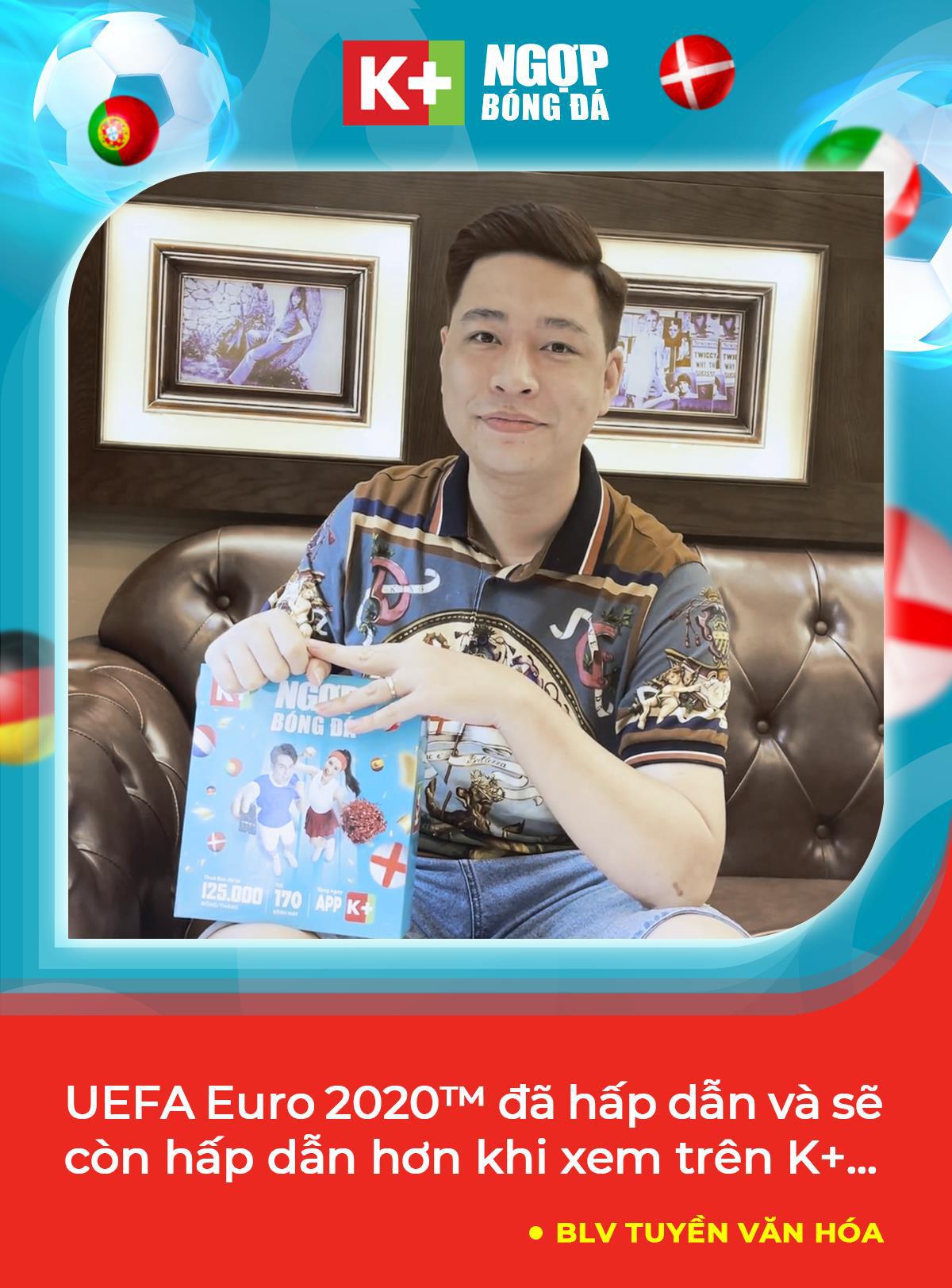 """Học tập Đông Nhi, Trang Lou tiếp sức cho chồng """"cháy"""" cùng UEFA Euro 2020™ trên K+ - Ảnh 8."""