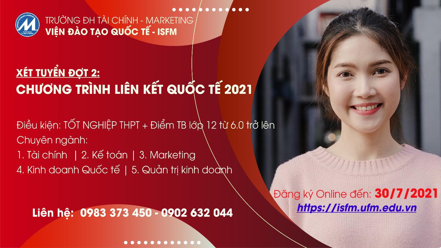 Trường ĐH Tài chính - Marketing: Xét tuyển học bạ đợt 2 chương trình liên kết quốc tế - Ảnh 1.
