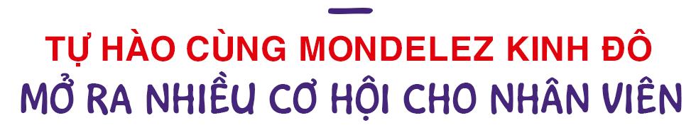 """Phó Tổng Giám Đốc Tài Chính Mondelez Kinh Đô Việt Nam: """"Truyền năng lượng qua phong cách lãnh đạo"""" - Ảnh 2."""