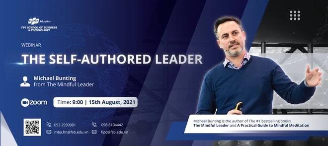 Diễn giả nổi tiếng Michael Bunting sẽ xuất hiện trong webinar song phương về Nhà lãnh đạo tự chủ - Ảnh 5.