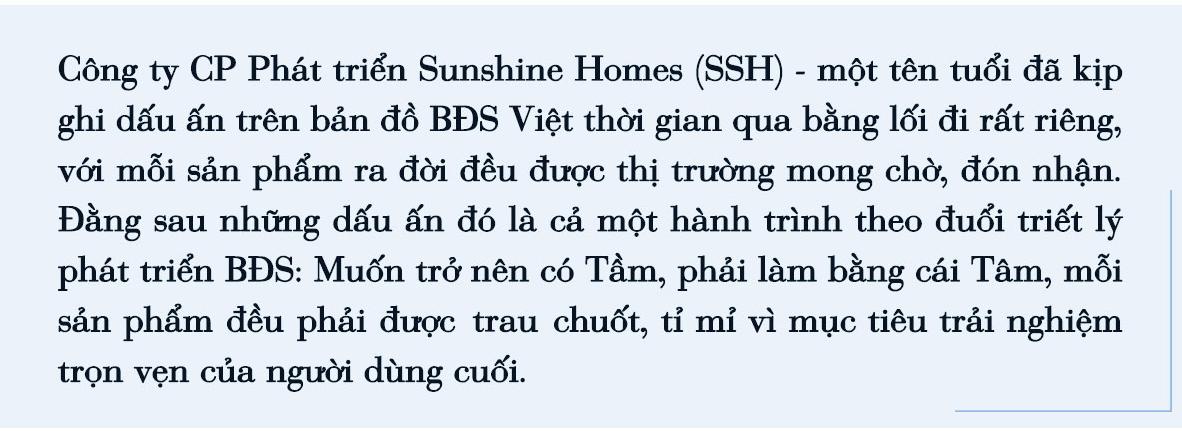 Sunshine Homes và triết lý phát triển BĐS: Mỗi sản phẩm ra đời đều hướng đến trải nghiệm trọn vẹn của người dùng cuối - Ảnh 1.