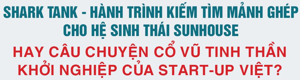 Shark Nguyễn Xuân Phú: Rót vốn hỗ trợ start-up chỉ là một phần, chưa phải ý nghĩa lớn nhất của Shark Tank Việt Nam - Ảnh 4.
