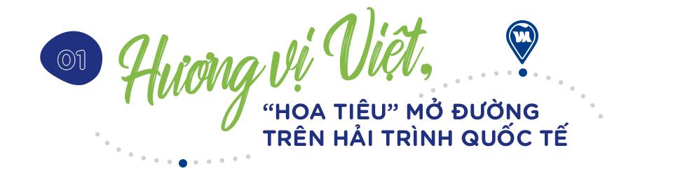 """Hương vị Việt Nam – """"Hoa tiêu"""" đưa con tàu Vinamilk vươn ra thế giới - Ảnh 3."""