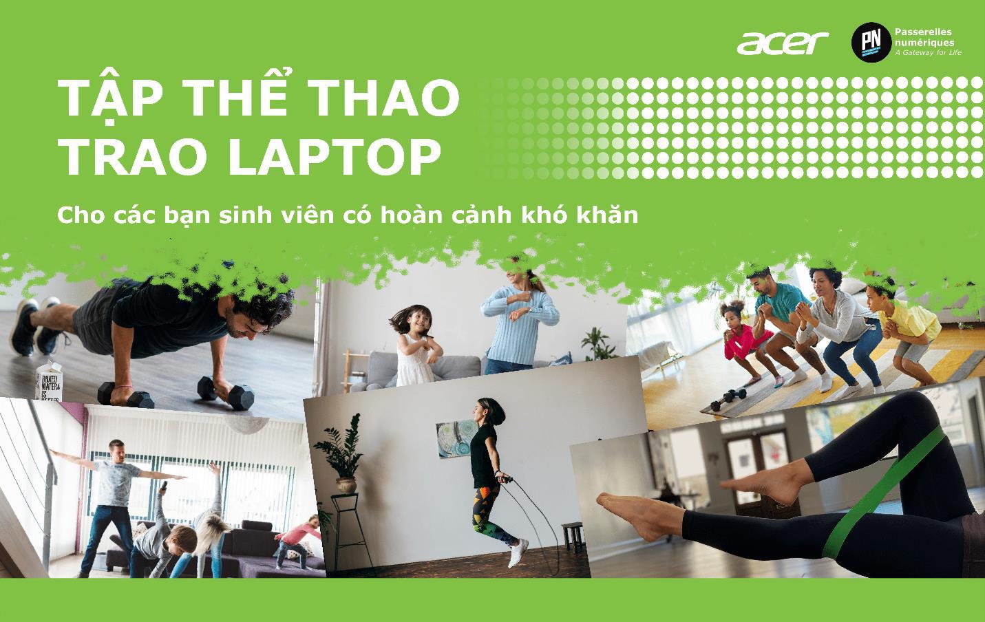 """Vượt qua nỗi lo đại dịch, cùng Acer """"Tập thể thao - Trao laptop"""" cho sinh viên có hoàn cảnh khó khăn - Ảnh 1."""