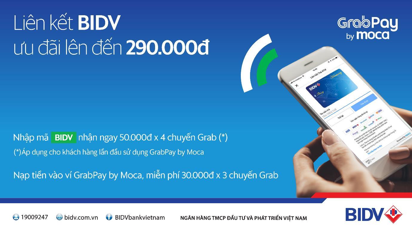 Liên kết ví GrabPay by Moca với tài khoản BIDV, nhận ngay 3 chuyến Grab miễn phí