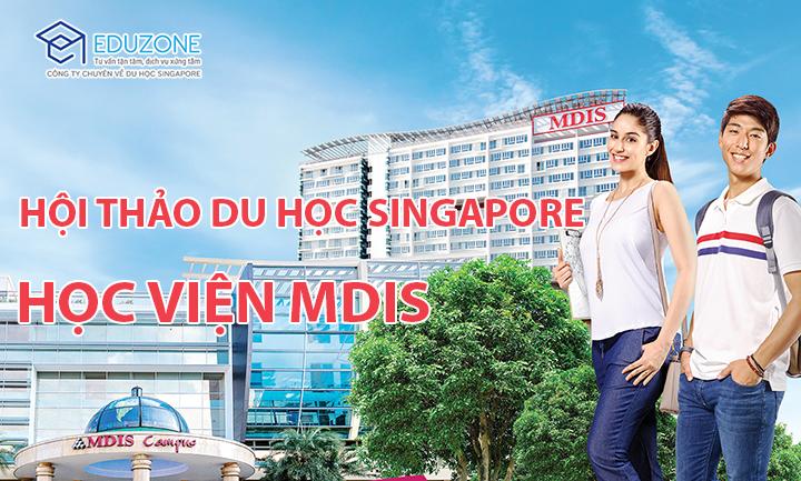 Hội thảo du học Singapore: Tìm hiểu trường MDIS – Top 3 trường tư hàng đầu Singapore - Ảnh 1.