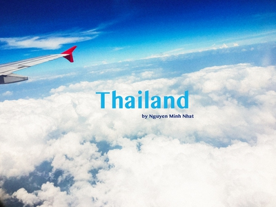 Thailand - những ngày rong ruổi của tuổi trẻ