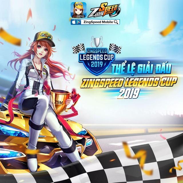 Công bố thể lệ chính thức giải đấu ZingSpeed Legends Cup 2019 - Ảnh 1.