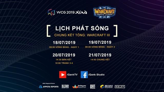 Lịch phát sóng chính thức vòng chung kết WCG 2019 - Ảnh 2.