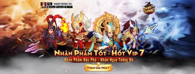 Danh Tướng 3Q – VNG tặng quà giá trị lên đến 5 triệu đồng khi ra mắt server đặc biệt - ảnh 6