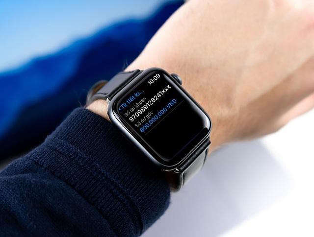 Ứng dụng ngân hàng trên Apple Watch - Bước tiến mới trong cuộc đua phát triển dịch vụ ngân hàng số - Ảnh 3.
