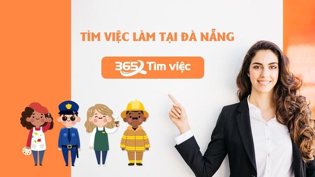"""Timviec365.vn – Nơi bạn có thể giải bài toán """"tìm việc làm tại Đà Nẵng"""" ra vô số nghiệm! - Ảnh 4."""