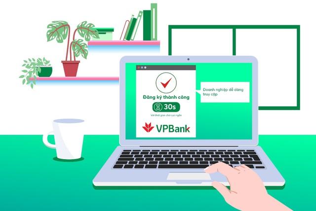 """Ưu đãi """"khủng"""" dành cho doanh nghiệp đăng ký tài khoản online tại VPBank - Ảnh 1."""