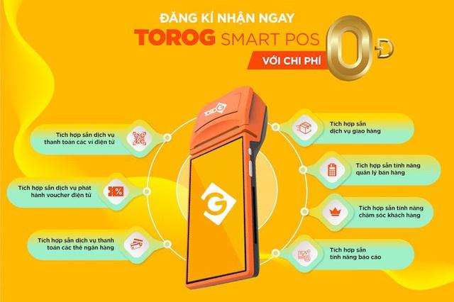 ToroG SmartPOS – Nền tảng liên kết đa dịch vụ cho các chủ cửa hàng/ doanh nghiệp - Ảnh 1.
