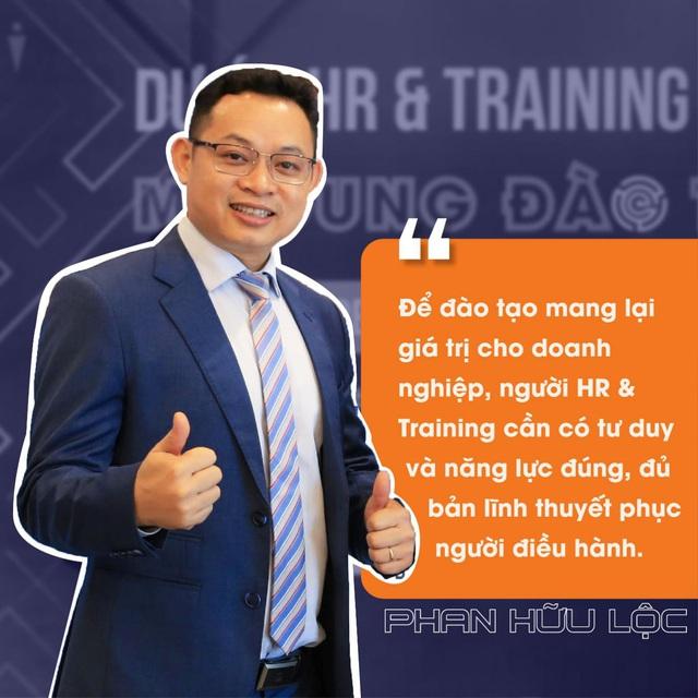 """Trainer Phan Hữu Lộc: Đào tạo doanh nghiệp như xây dựng một công trình, mọi sự sao chép """"rập khuôn"""" đều mang đến tổn thất cho người sử dụng! - Ảnh 2."""