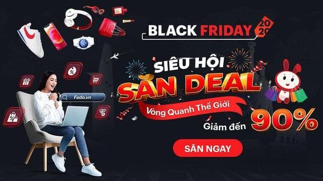 Dự đoán những cực phẩm công nghệ hot nhất Black Friday, săn ngay tại Fado.vn - Ảnh 1.