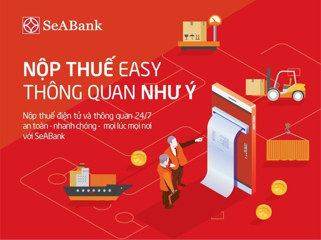 SeABank triển khai dịch vụ nộp thuế hải quan điện tử 24/7 - Ảnh 1.