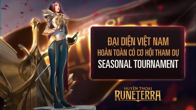 Huyền Thoại Runeterra: Đại diện Việt Nam hoàn toàn có cơ hội tham dự Seasonal Tournaments - Ảnh 2.