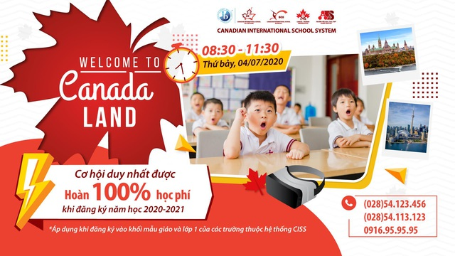 """Trường quốc tế Canada (CISS) công bố chương trình """"Hoàn 100% học phí khi đăng ký nhập học lớp 1 và khối mầm non"""" - ảnh 1"""