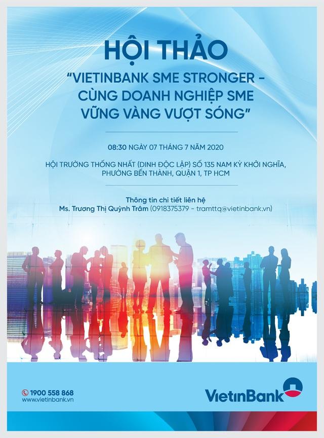 """Mời tham dự hội thảo """"VietinBank SME Stronger - cùng doanh nghiệp vững vàng vượt sóng"""" - Ảnh 1."""