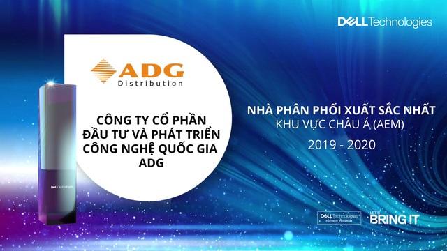 ADG dẫn đầu Châu Á (AEM) trong hạng mục Nhà Phân Phối Dell Technologies FY20 - Ảnh 1.
