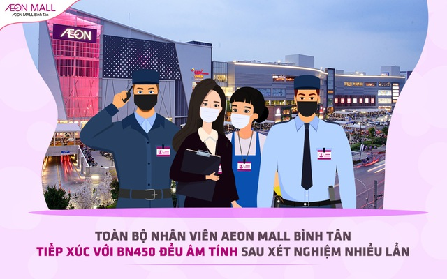 Toàn bộ nhân viên AEON Mall Bình Tân tiếp xúc với BN450 đều âm tính sau xét nghiệm nhiều lần - Ảnh 1.