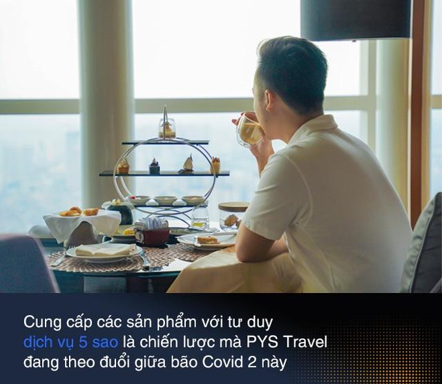 """CEO PYS Travel: Bắt kịp trào lưu đón đầu xu thế Staycation """"Du lịch trong mùa dịch"""" - Ảnh 13."""