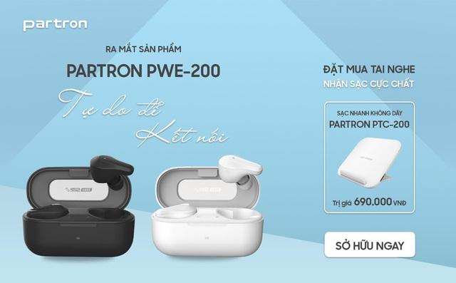Partron giới thiệu tân binh mới True Wireless PWE-200, cải tiến tuyệt vời – Tặng quà lớn khi đặt mua sớm - Ảnh 1.