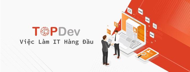 IT TopDev - Giới thiệu việc làm và tuyển dụng IT chất lượng - Ảnh 1.