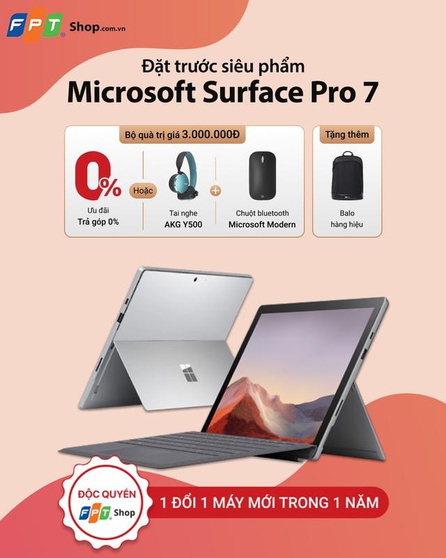Nhận ngay ưu đãi trị giá 3 triệu khi đặt trước siêu phẩm Microsoft Surface Pro 7 tại FPT Shop - Ảnh 1.