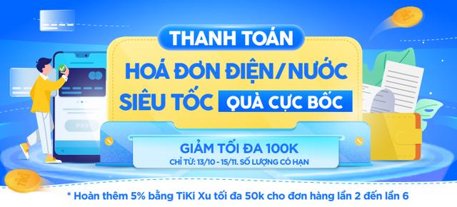 Nhận hoàn tiền hơn 700K khi thanh toán tiền điện nước, chỉ có trên Tiki! - Ảnh 1.