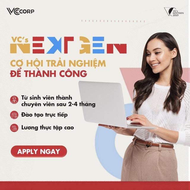 Tự hào là công ty truyền thông và công nghệ lớn tại Việt Nam, VCCorp có mở ra môi trường hoàn hảo cho sinh viên trẻ? - Ảnh 5.