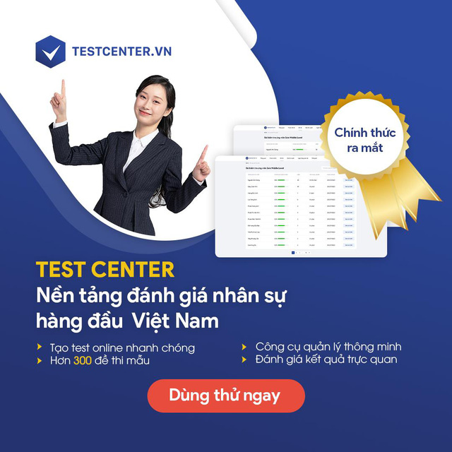 TopCV ra mắt sản phẩm TESTCENTER - Nền tảng đánh giá nhân sự toàn diện - Ảnh 3.