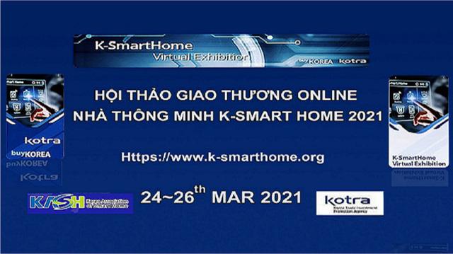 Cập nhật xu hướng công nghệ mới tại Hội thảo K-Smart Home 2021 - Ảnh 1.