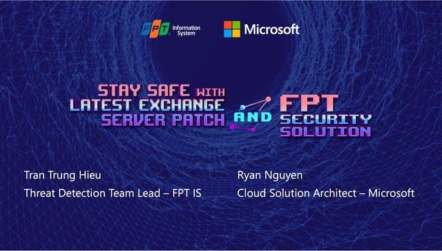 Chuyên gia FPT IS khuyến cáo cập nhật bảo mật trước các lỗ hổng Zeroday - Ảnh 2.