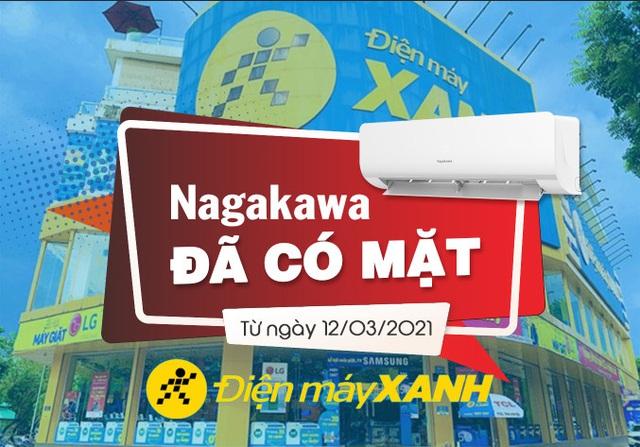Điều hòa Nagakawa chính thức có mặt tại hệ thống Điện Máy Xanh - Ảnh 1.