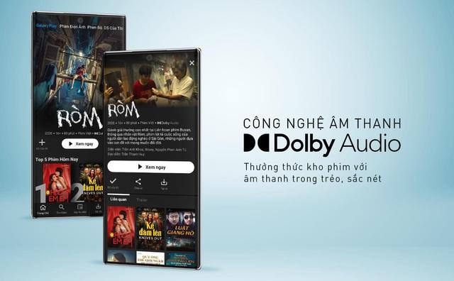 Galaxy Play nâng tầm trải nghiệm phim trên điện thoại Android với chuẩn Dolby Audio sống động như xem rạp - Ảnh 1.