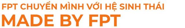 """Hệ sinh thái các sản phẩm – giải pháp """"Made by FPT"""" – Động lực tăng trưởng mới của FPT? - Ảnh 1."""