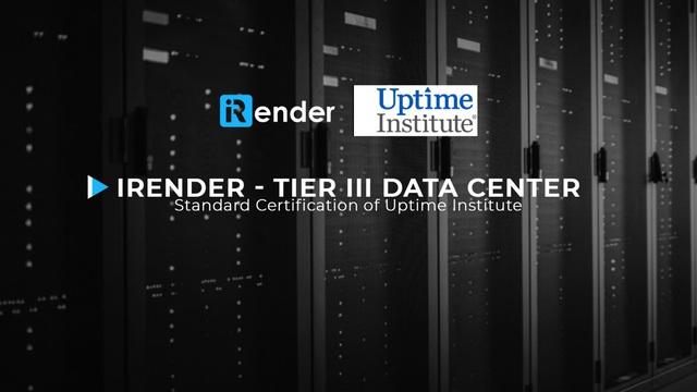 iRender nâng cấp Data Center lên tiêu chuẩn quốc tế Tier III - Ảnh 1.