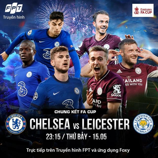 Vinh quang sẽ về tay ai tại chung kết FA Cup 2020/21 giữa Chelsea và Leicester City? - Ảnh 1.