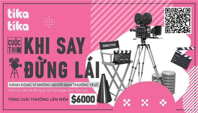 """Tika Tika đẩy mạnh lan tỏa thông điệp """"Khi Say Đừng Lái"""" qua cuộc thi sáng tạo video - Ảnh 1."""