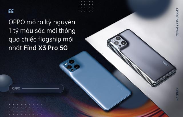 OPPO Find X3 Pro 5G mở ra kỷ nguyên 1 tỷ sắc màu mới cho smartphone Android - Ảnh 1.