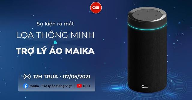 Cộng đồng công nghệ Việt chào đón Loa thông minh thuần Việt OLLI Maika - Ảnh 2.