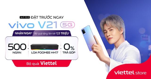 Chỉ trong 7 ngày, ưu đãi tới 1.500.000đ khi đặt trước vivo V21 5G tại Viettel Store - ảnh 2
