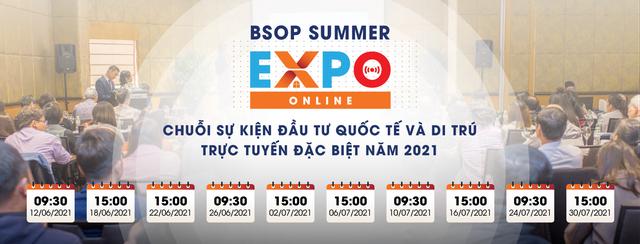 5 lý do không thể bỏ lỡ sự kiện BSOP SUMMER EXPO ONLINE - Ảnh 1.