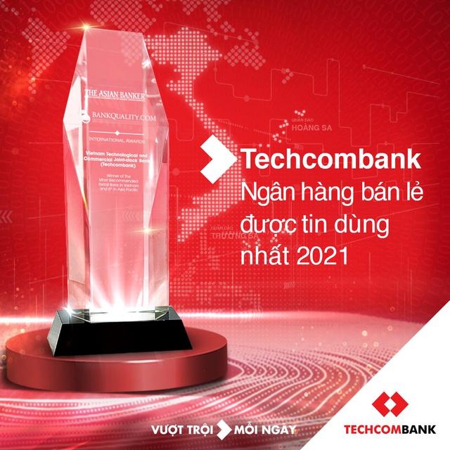 """Techcombank là """"ngân hàng bán lẻ được tin dùng nhất tại Việt Nam"""" và Top6 Châu Á Thái Bình Dương năm 2021 - Ảnh 2."""