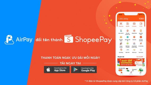 Gia tăng nhận diện thương hiệu, Ví AirPay chính thức đổi tên thành ShopeePay - Ảnh 2.