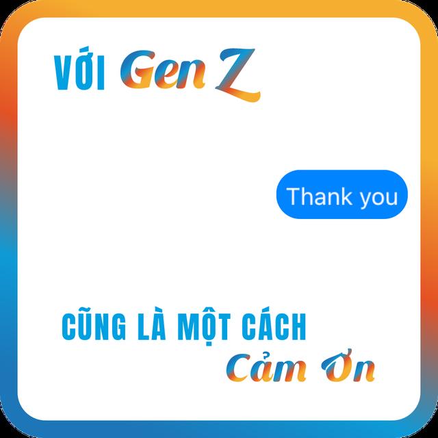 101 cách nói cảm ơn theo style Gen Z mà có thể bạn không nhận ra - ảnh 10
