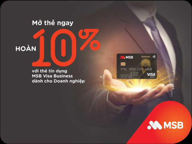 MSB Visa Business: Hạn mức cao, không giới hạn số lượng thẻ phát hành - Ảnh 1.