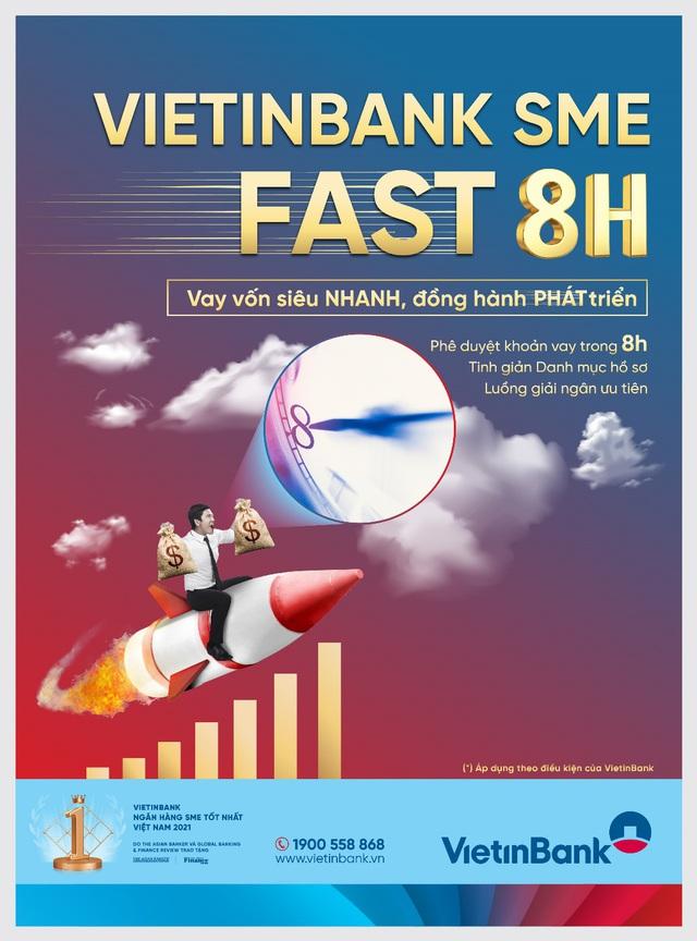 VietinBank SME Fast 8H - Vay vốn siêu nhanh chỉ trong 8 giờ - Ảnh 1.